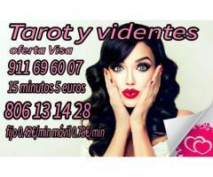 Tarot y videntes 15 minutos 5 euros  y 806 desde 0.42 €/min
