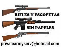 Vendo rifles y escopetas sin papeles  privatearmyserv@hotmail.com