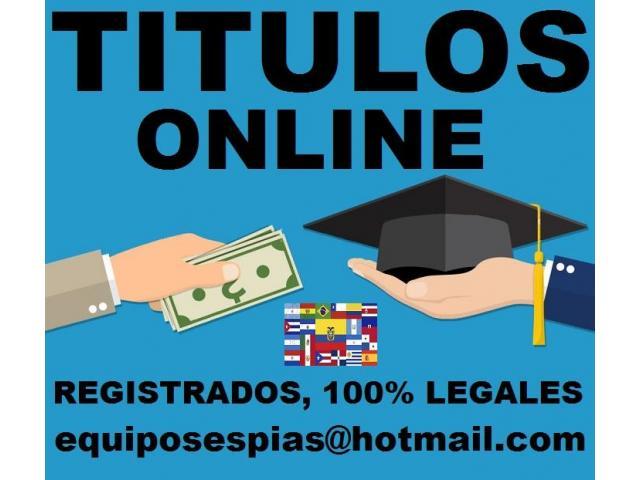 Hacemos titulos universitarios y tecnicos  equiposespias@hotmail.com